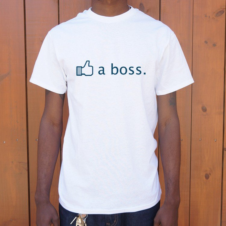 37c478986 Like A Boss T-Shirt   6 Dollar Shirts
