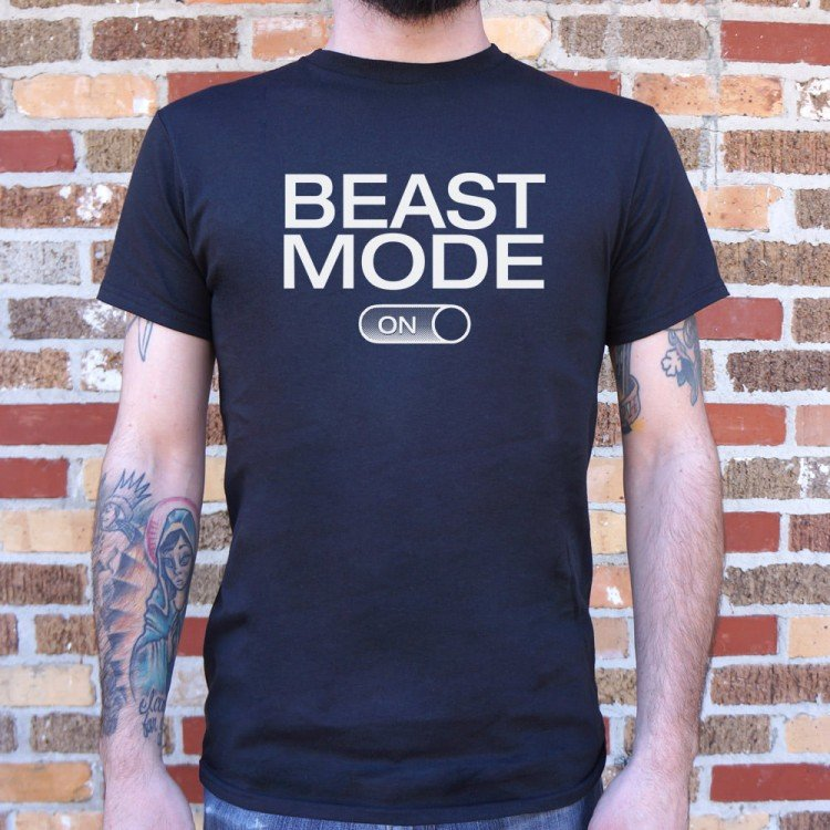 79e60c5159be Beast Mode On T-Shirt | 6 Dollar Shirts