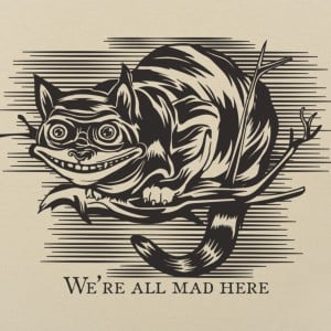Cheshire Cat Madness
