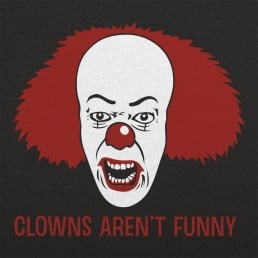 Clowns Aren't Funny
