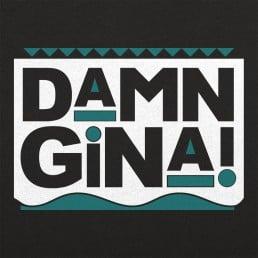 Damn Gina