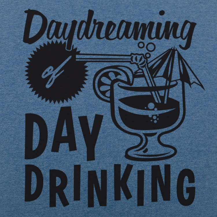 Day Dreaming Day Drinking