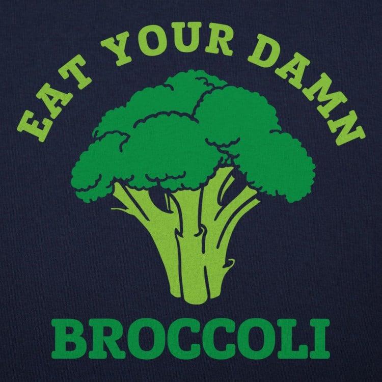 Eat Your Damn Broccoli