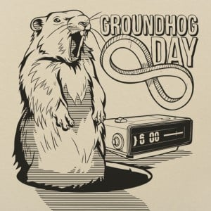 Groundhog Day Forever