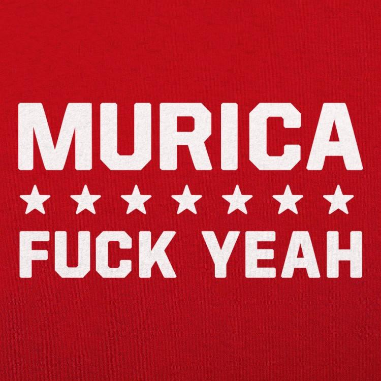 Murica Fuck Yeah