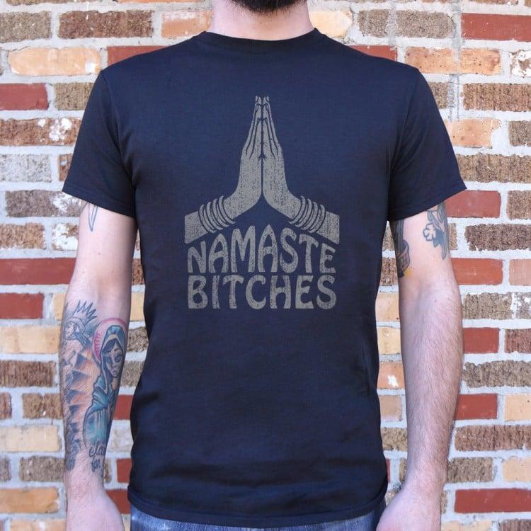 f65f1174 Namaste Bitches Yoga T-Shirt | 6 Dollar Shirts