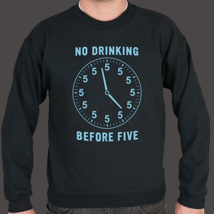 No Drinking Before Five