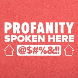 Profanity Spoken Here