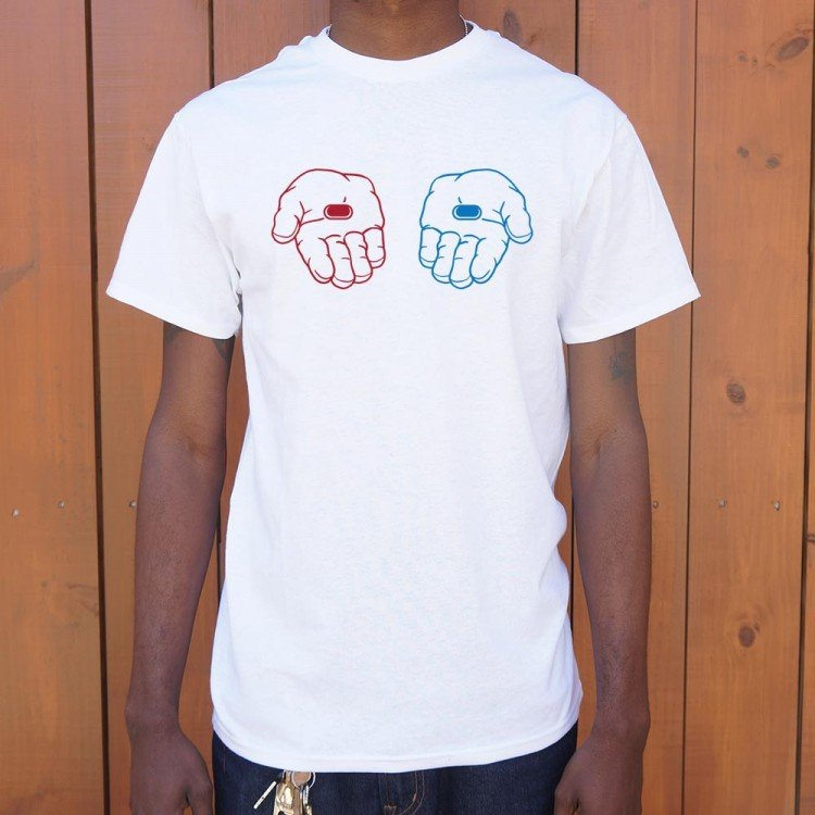e32081eb Red Pill, Blue Pill T-Shirt | 6 Dollar Shirts