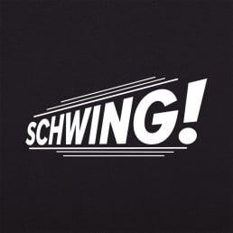 Schwing!