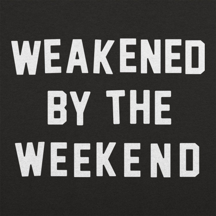 Weakened By Weekend
