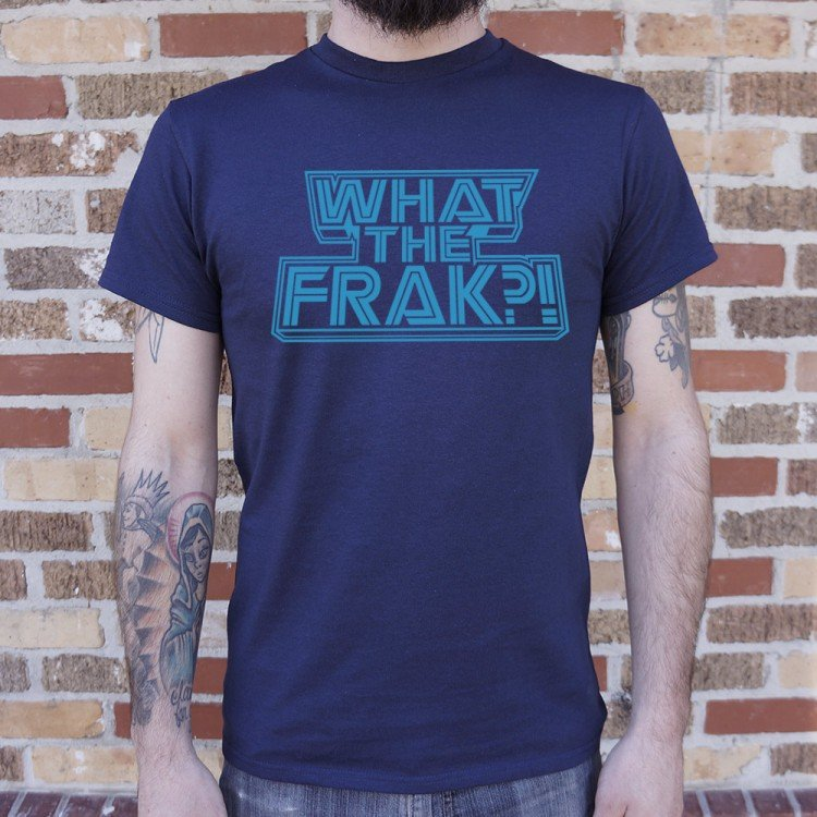 What The Frak?