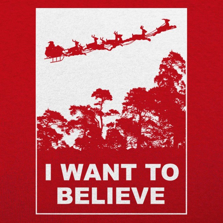 I Want To Believe In Santa