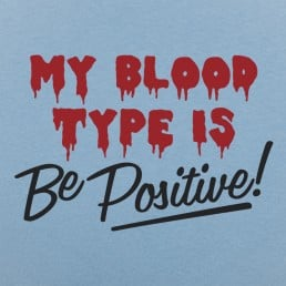 Blood Be Positive