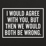 Both Be Wrong