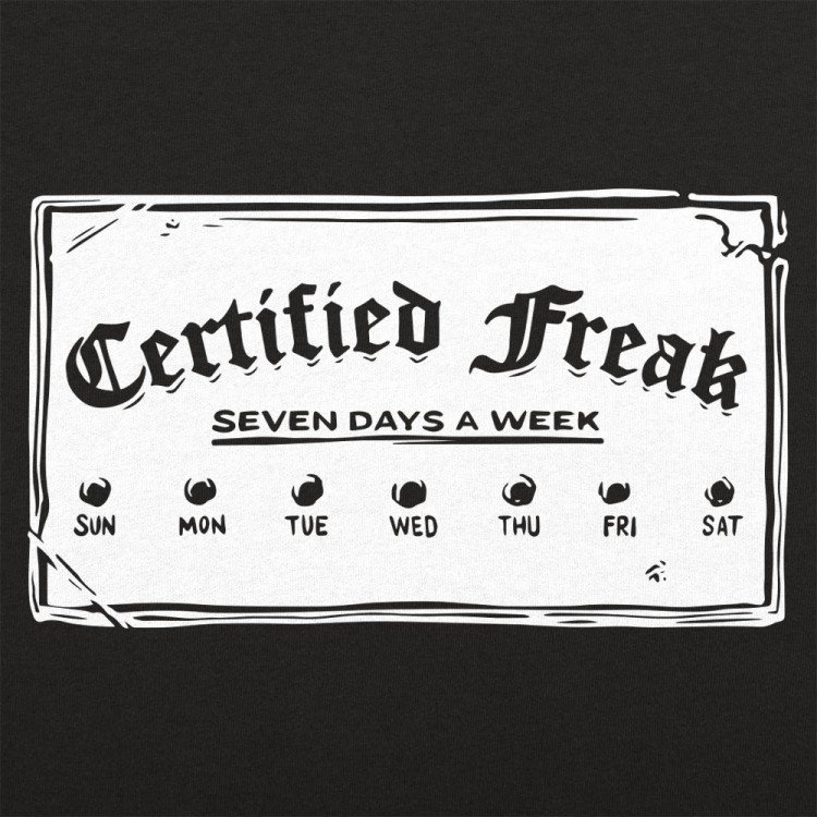Certified Freak