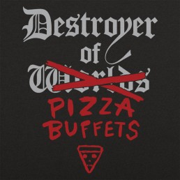 Destroyer Of Pizza Buffets