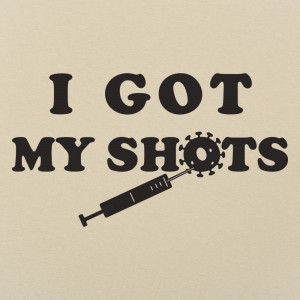 Got My Shots