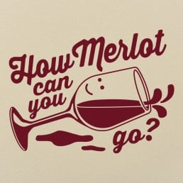 How Merlot Can You Go?