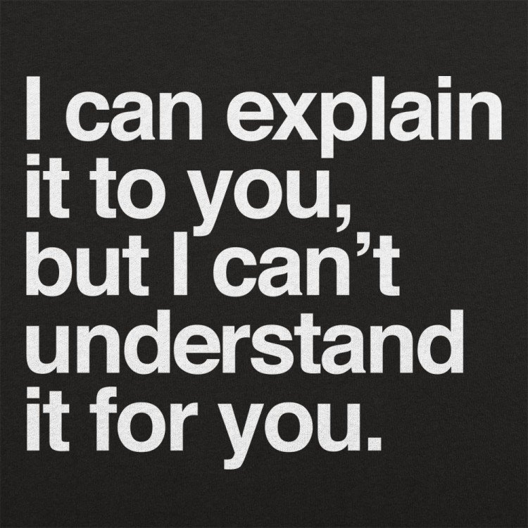 I Can Explain It To You