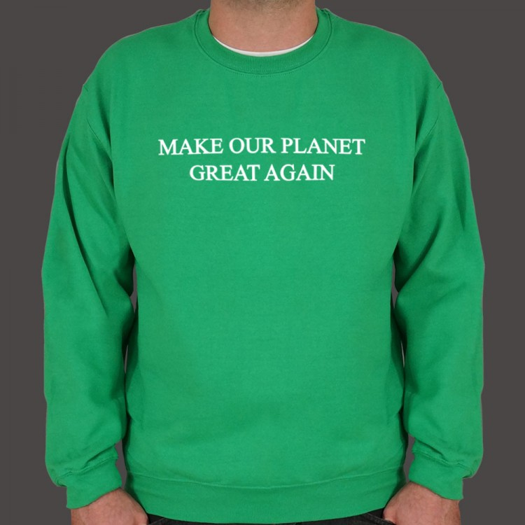 Make Our Planet Great