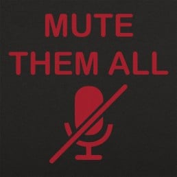 Mute Them All