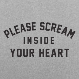Scream Inside Your Heart
