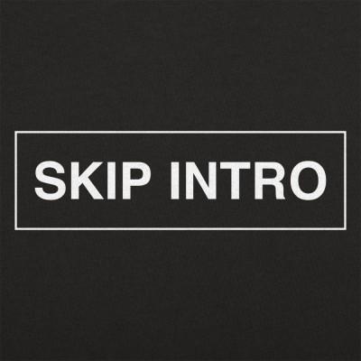 Skip Intro