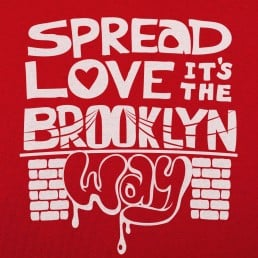 Spread Love The Brooklyn Way