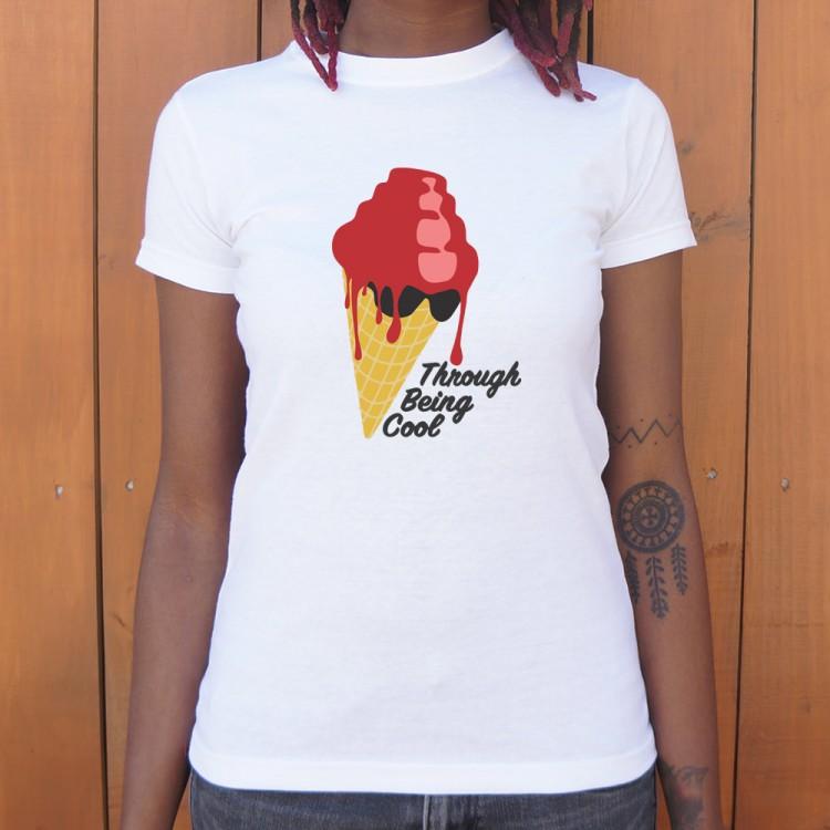 Through Being Cool Graphic T Shirt 6 Dollar Shirts