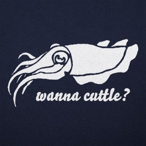Wanna Cuttle?