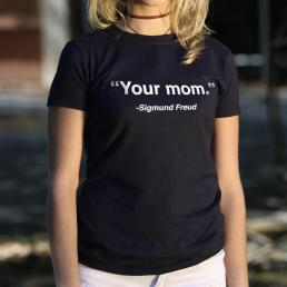 Your Mom, Sigmund Freud