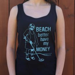 Beach Better Have My Money