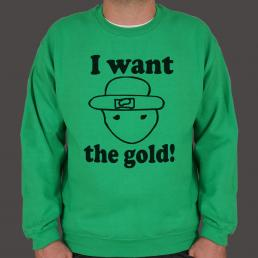 I Want The Gold