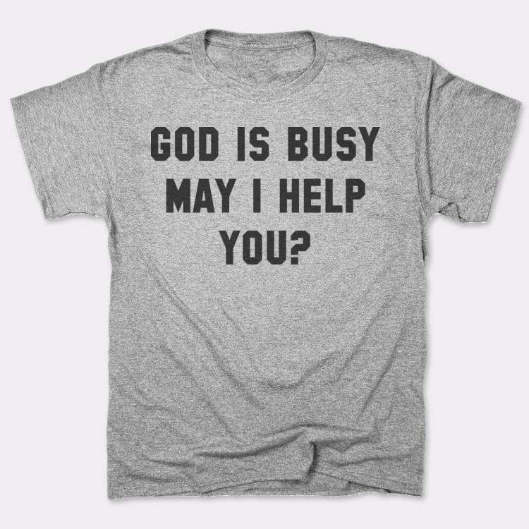 God Is Busy May I Help You?
