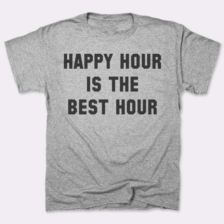 Happy hour{{--}}is the{{--}}best hour
