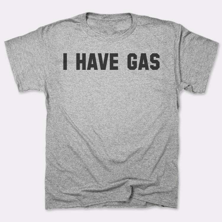 I Have Gas