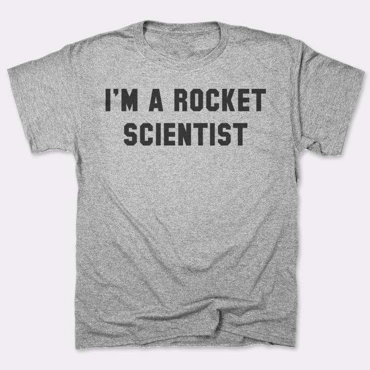 I'm a rocket scientist