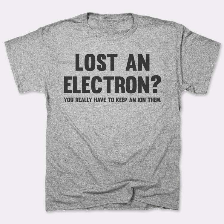 Lost an electron? You really have to keep an ion them.