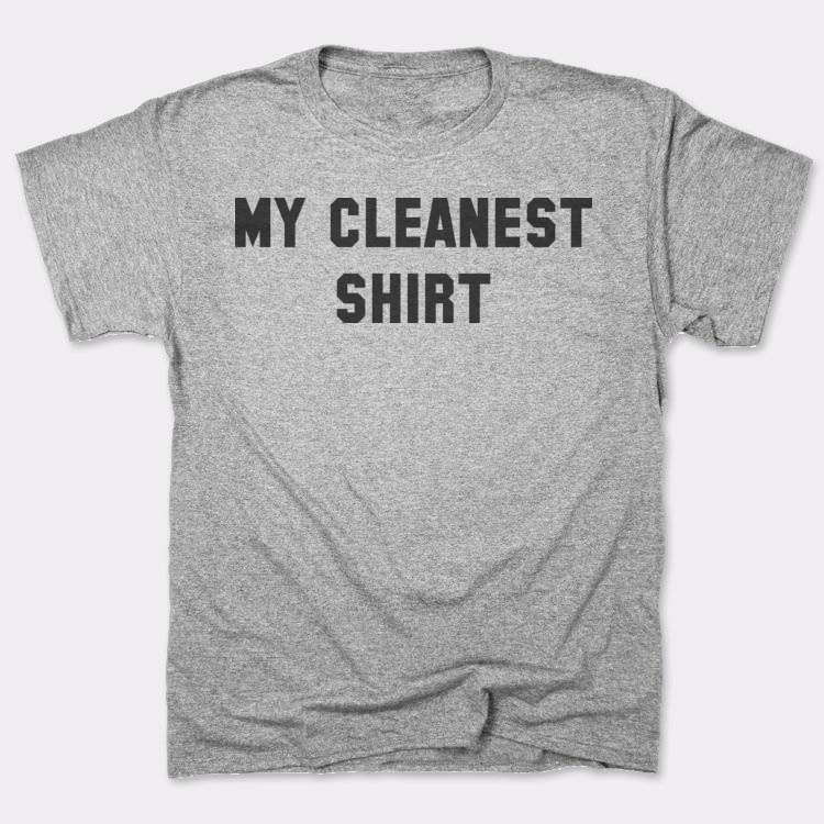 My cleanest shirt