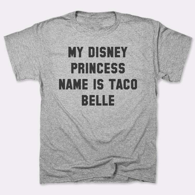 My Disney Princess name is Taco Belle