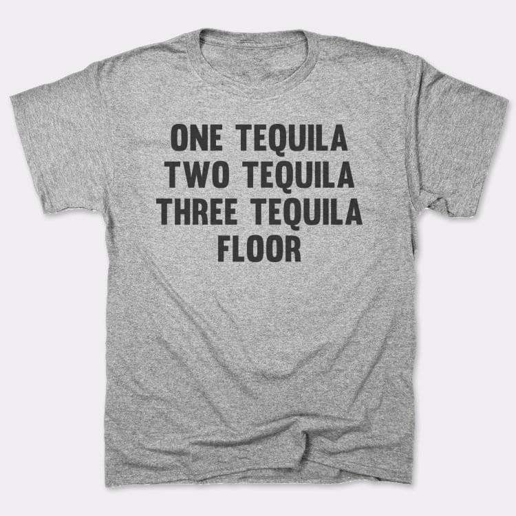 One Tequila{{--}}Two Tequila Three Tequila Floor