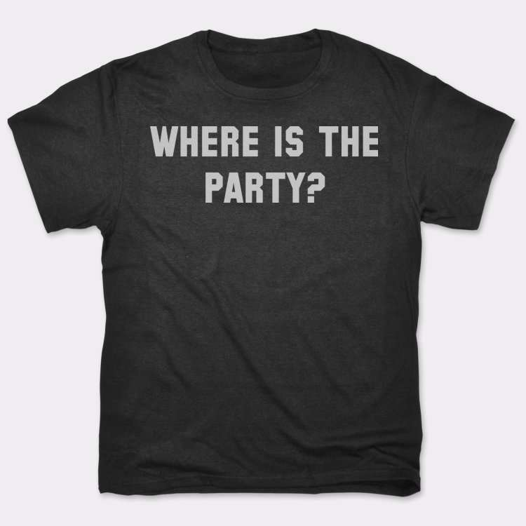Where Is The Party?